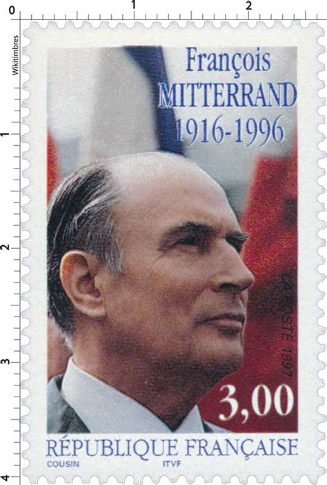 Timbre : 1997 FRANÇOIS MITTERRAND 1916-1996   WikiTimbres