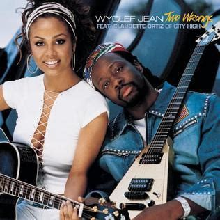 Wyclef Jean Two Wrongs (ft