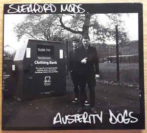 Sleaford Mods - Austerity Dogs (2014, CD) | Discogs