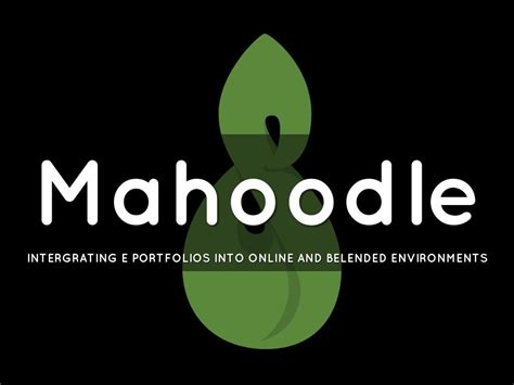 Mahoodle Moodle and Mahara by Justine Lombardi
